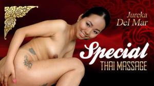 Special Thai Massage RealityLovers Jureka Del Mar vr porn video vrporn.com virtual reality