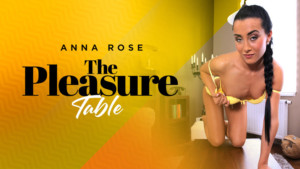 The Pleasure Table - Teen VR Porn Star Anna Rose RealityLovers Anna Rose VR Porn video vrporn.com