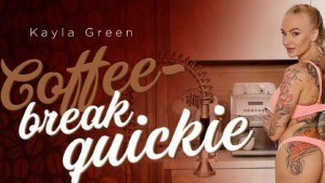Coffee-Break Quickie RealityLovers Kayla Green vr porn video vrporn.com virtual reality