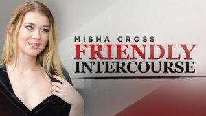 Friendly Intercourse RealityLovers Misha Cross vr porn video vrporn.com virtual reality