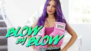 Blow By Blow BaDoinkVR Yurizan Beltran vr porn video vrporn.com virtual reality