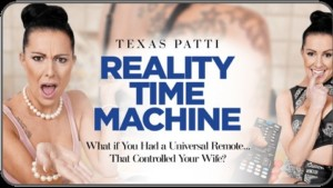 Reality Time Machine POV RealityLovers Texas Patti vr porn video vrporn.com virtual reality