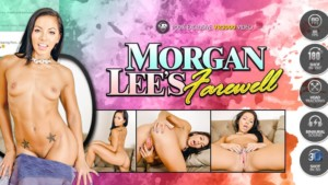 Morgan Lee's Farewell VR3000 Morgan Lee vr porn video vrporn.com virtual reality