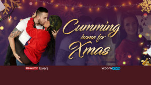 Cumming Home For Xmas POV RealityLovers Lexi Dona vr porn video vrporn.com virtual reality