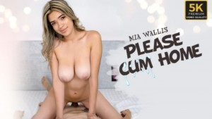 Please Cum Home VRLatina Mia Wallis vr porn video vrporn.com virtual reality