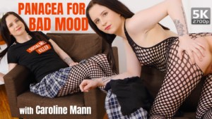 Panacea For Bad Mood TmwVRnet Caroline Mann vr porn video vrporn.com virtual reality