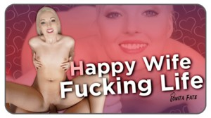 Happy Wife, Fucking Life RealityLovers Lovita Fate vr porn video vrporn.com virtual reality